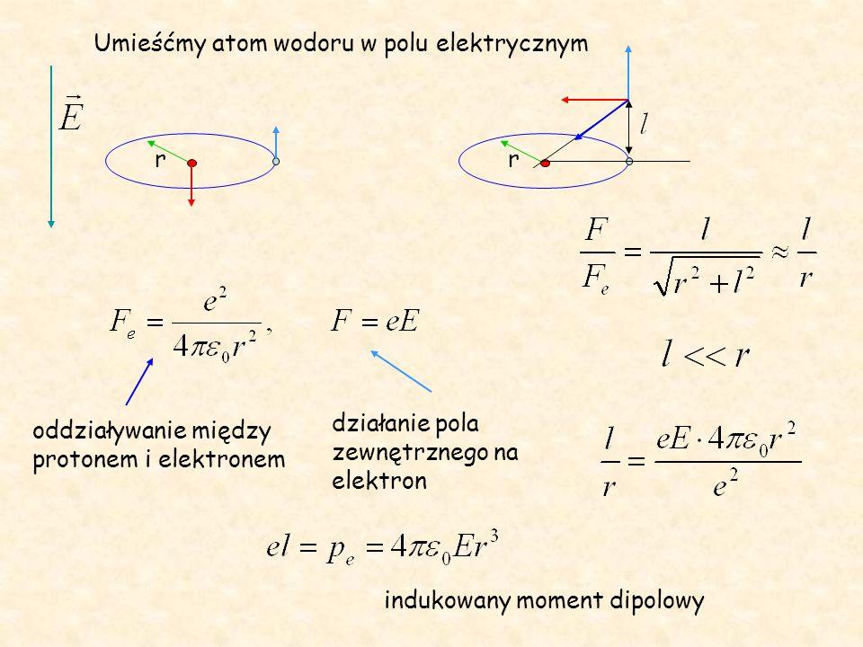 Umieśćmy atom wodoru w polu elektrycznym