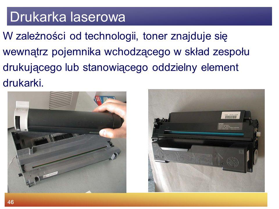 Drukarka laserowa W zależności od technologii, toner znajduje się