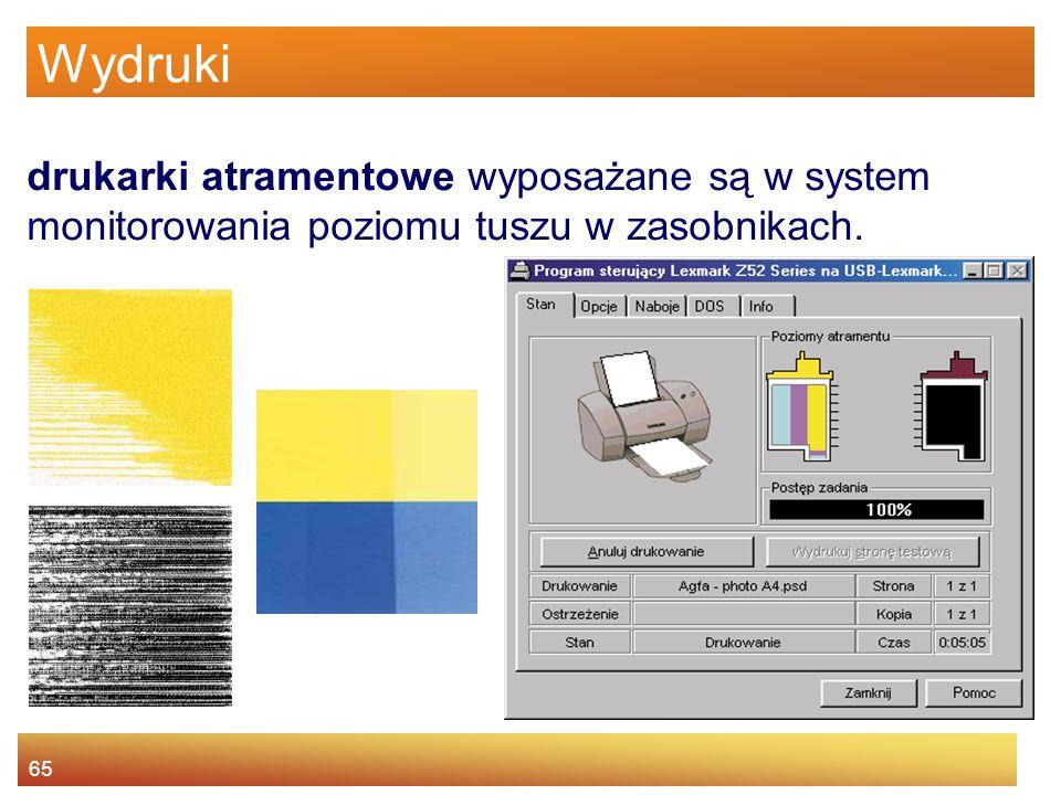 Wydruki drukarki atramentowe wyposażane są w system monitorowania poziomu tuszu w zasobnikach.