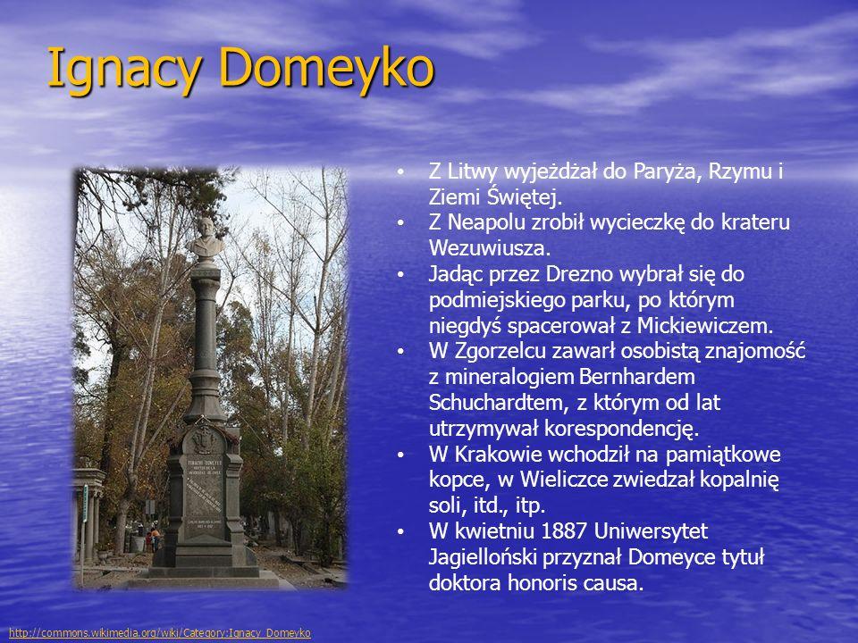 Ignacy Domeyko Z Litwy wyjeżdżał do Paryża, Rzymu i Ziemi Świętej.