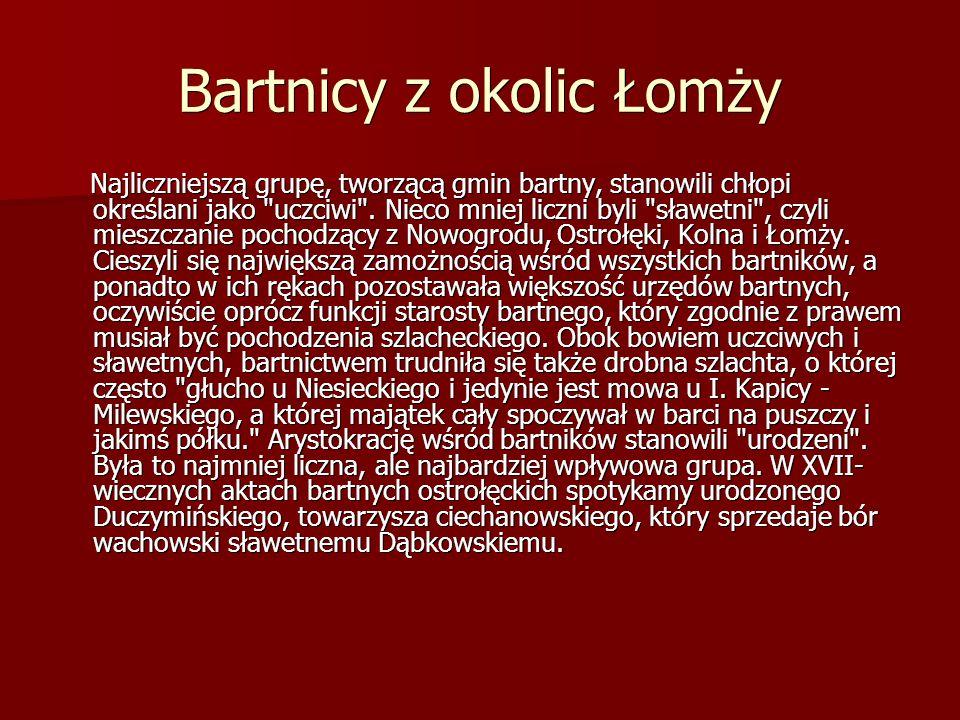 Bartnicy z okolic Łomży