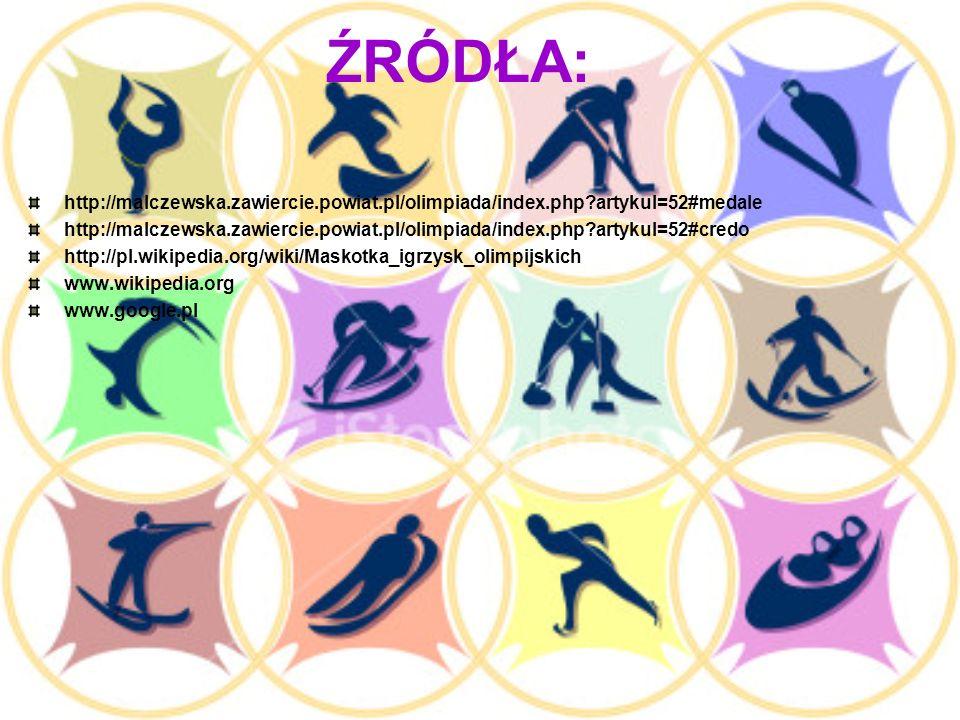 ŹRÓDŁA: http://malczewska.zawiercie.powiat.pl/olimpiada/index.php artykul=52#medale.