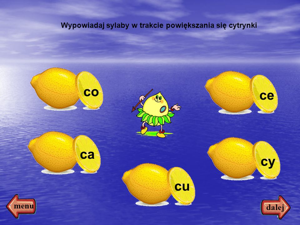 Wypowiadaj sylaby w trakcie powiększania się cytrynki