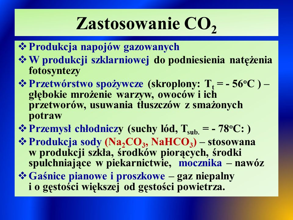 Zastosowanie CO2 Produkcja napojów gazowanych
