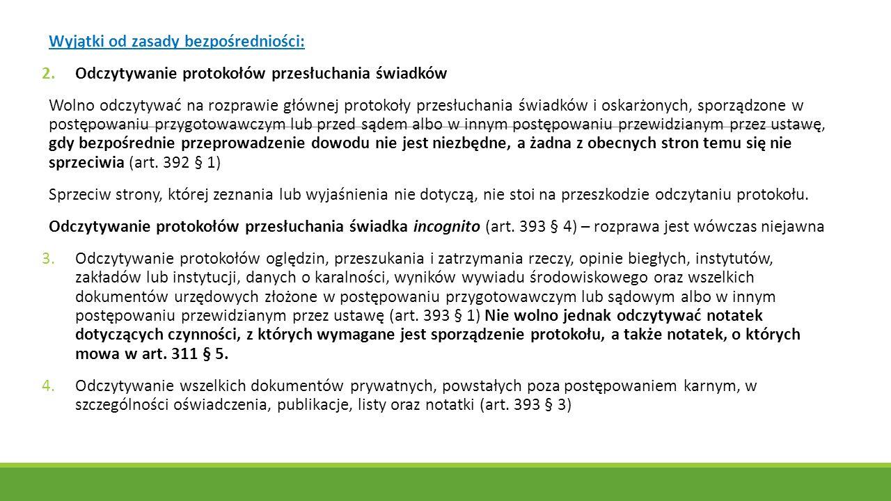 Wyjątki od zasady bezpośredniości: