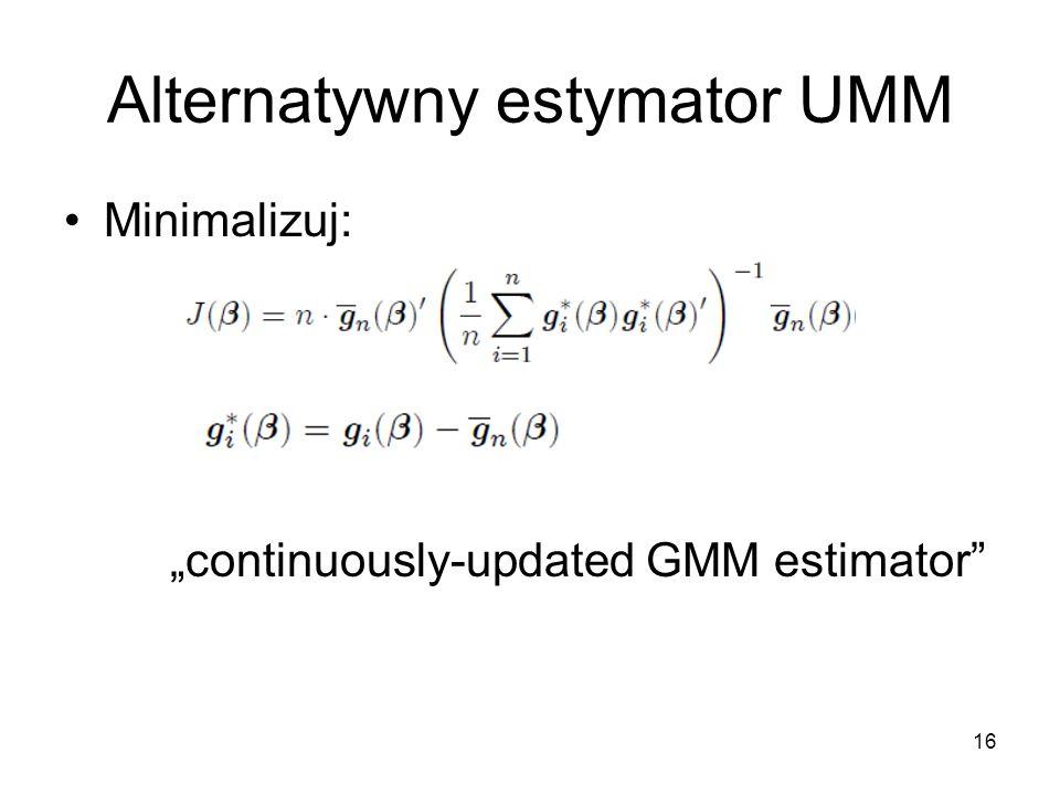 Alternatywny estymator UMM