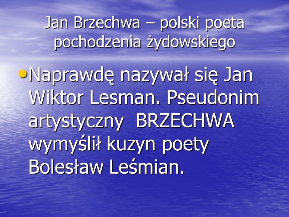 Jan Brzechwa – polski poeta pochodzenia żydowskiego