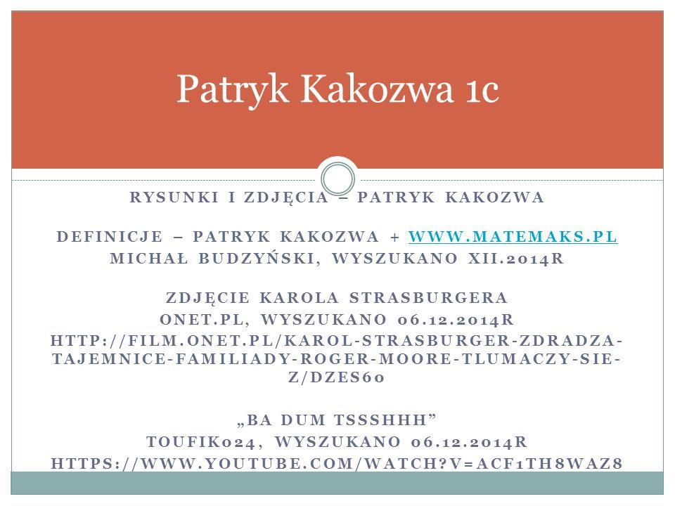 Patryk Kakozwa 1c Rysunki i zdjęcia – Patryk kakozwa