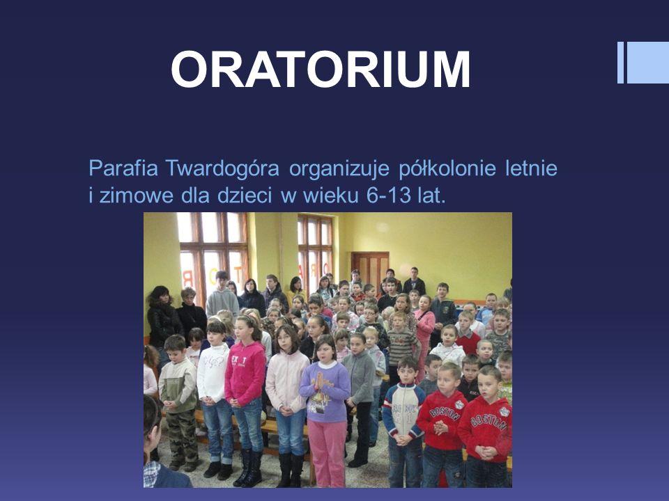 ORATORIUM Parafia Twardogóra organizuje półkolonie letnie i zimowe dla dzieci w wieku 6-13 lat.