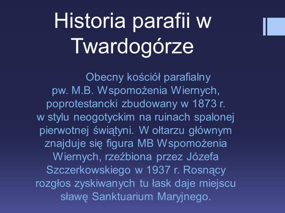 Historia parafii w Twardogórze