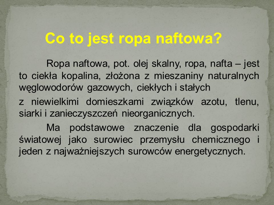 Co to jest ropa naftowa