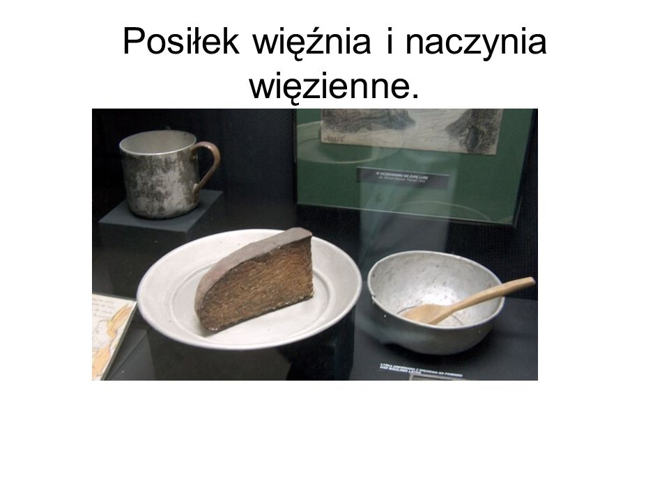Posiłek więźnia i naczynia więzienne.