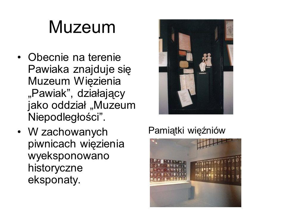 """Muzeum Obecnie na terenie Pawiaka znajduje się Muzeum Więzienia """"Pawiak , działający jako oddział """"Muzeum Niepodległości ."""