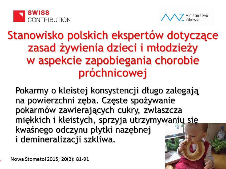 Stanowisko polskich ekspertów dotyczące zasad żywienia dzieci i młodzieży w aspekcie zapobiegania chorobie próchnicowej