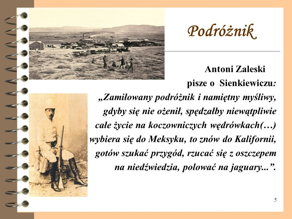 Podróżnik Antoni Zaleski pisze o Sienkiewiczu: