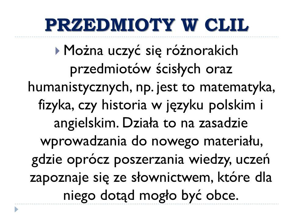 PRZEDMIOTY W CLIL