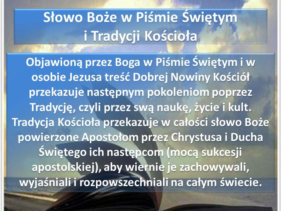 Słowo Boże w Piśmie Świętym i Tradycji Kościoła