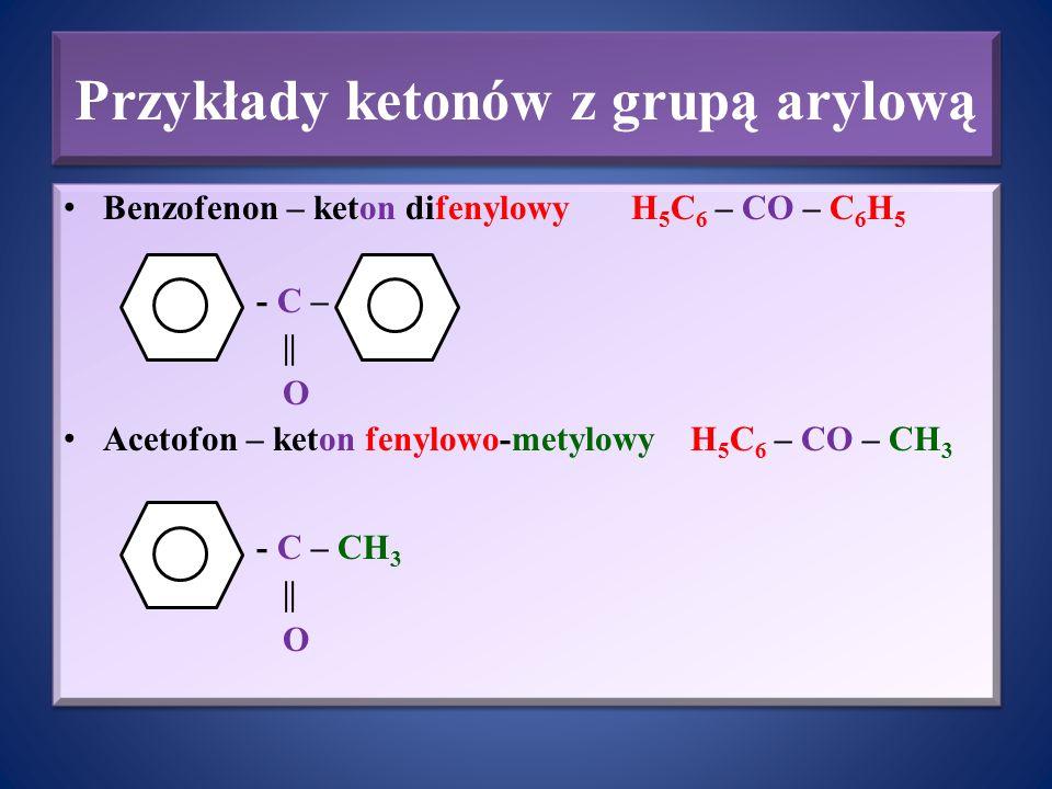 Przykłady ketonów z grupą arylową