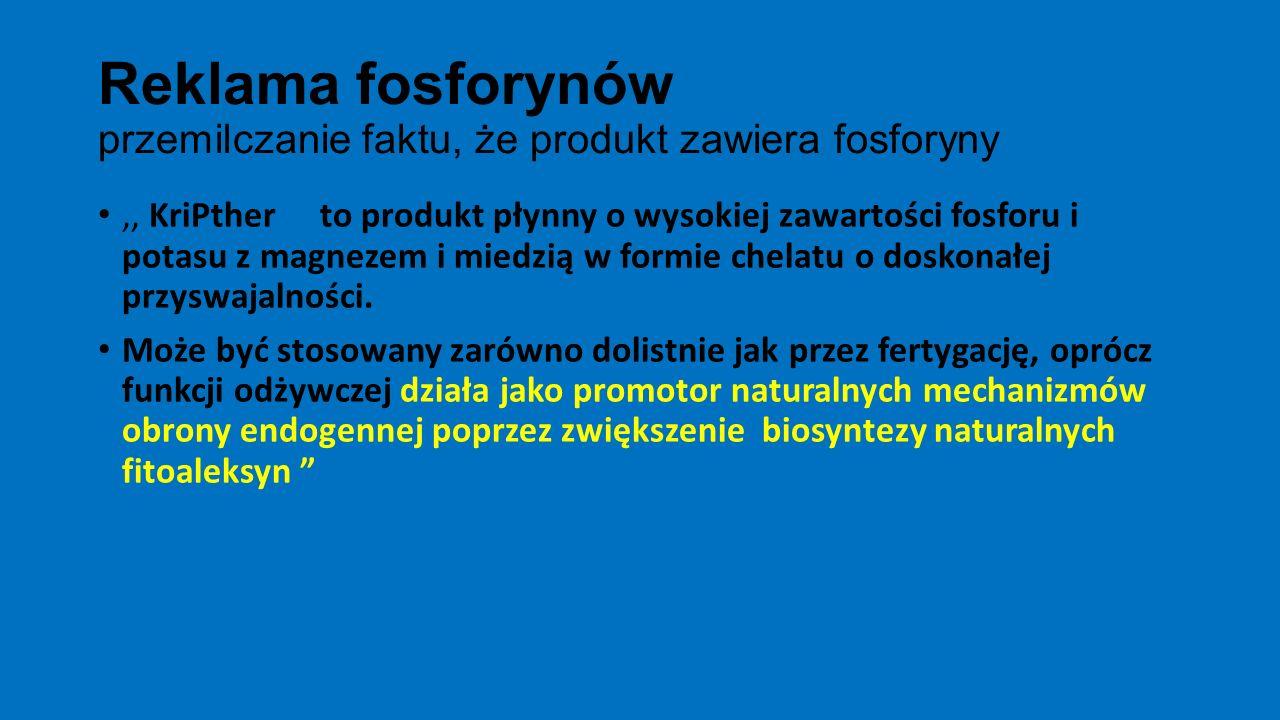 Reklama fosforynów przemilczanie faktu, że produkt zawiera fosforyny