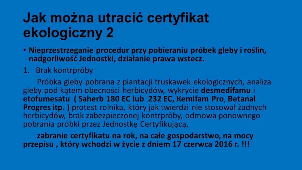 Jak można utracić certyfikat ekologiczny 2