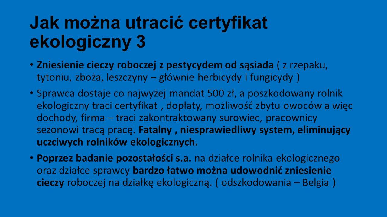 Jak można utracić certyfikat ekologiczny 3