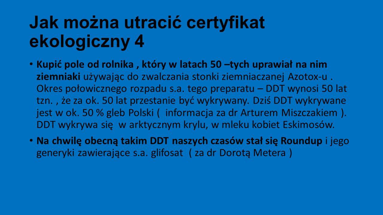 Jak można utracić certyfikat ekologiczny 4