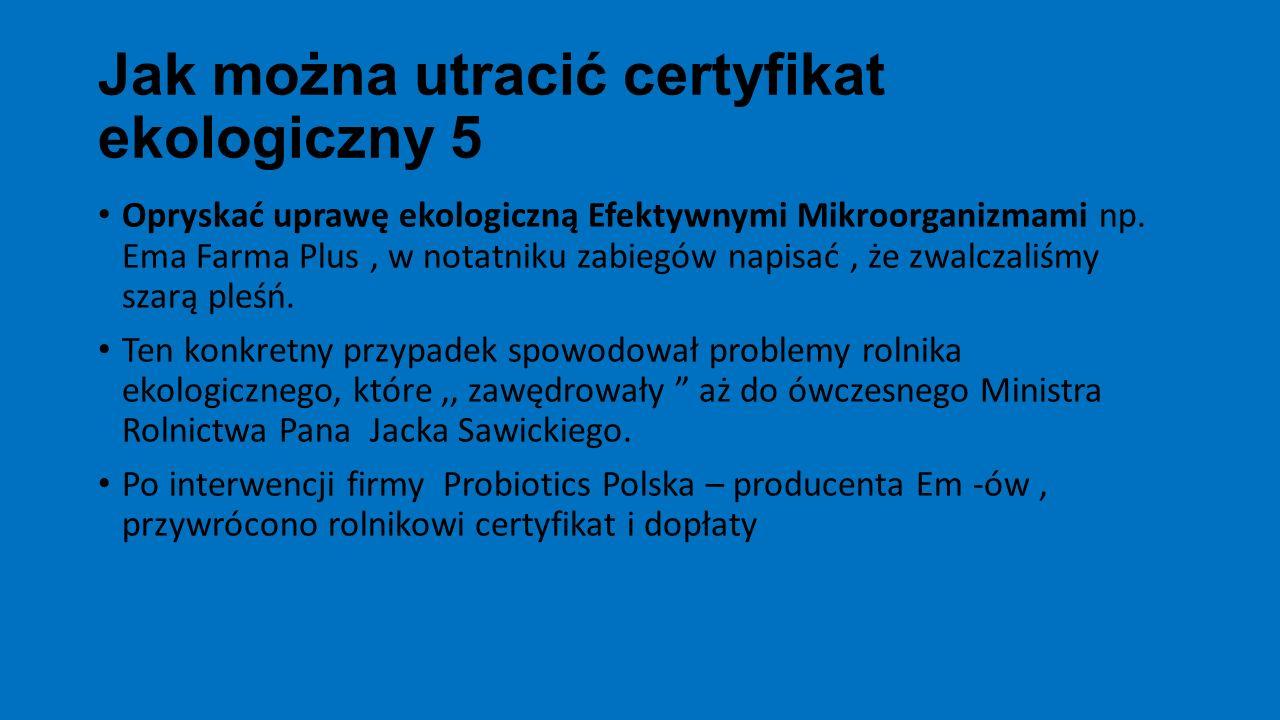 Jak można utracić certyfikat ekologiczny 5