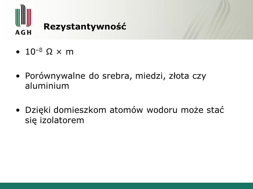 Rezystantywność 10–8 Ω × m. Porównywalne do srebra, miedzi, złota czy aluminium.