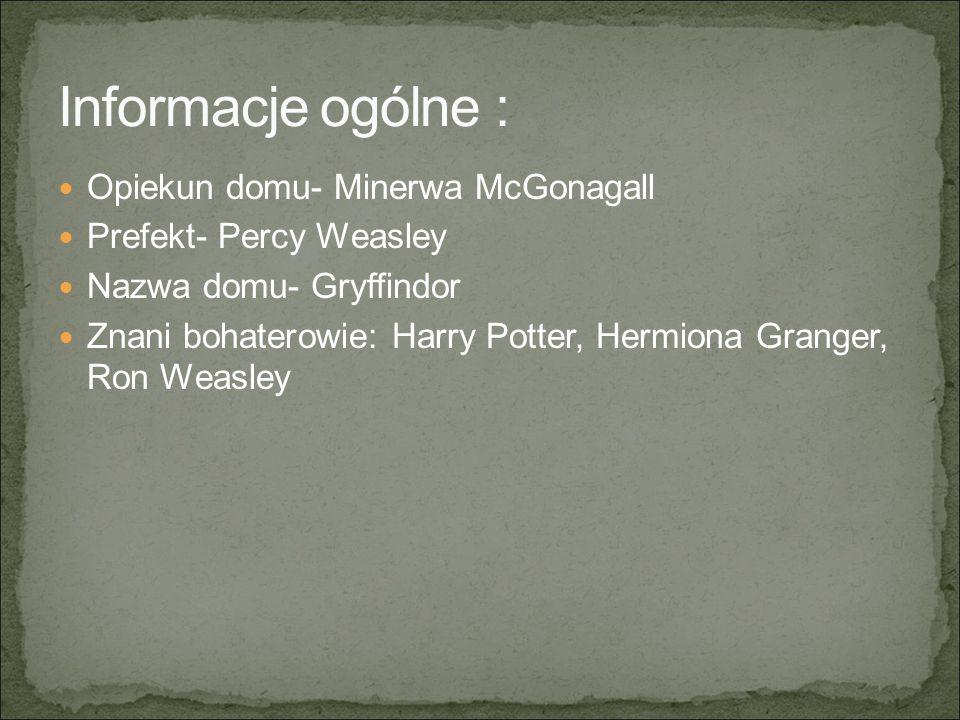 Informacje ogólne : Opiekun domu- Minerwa McGonagall