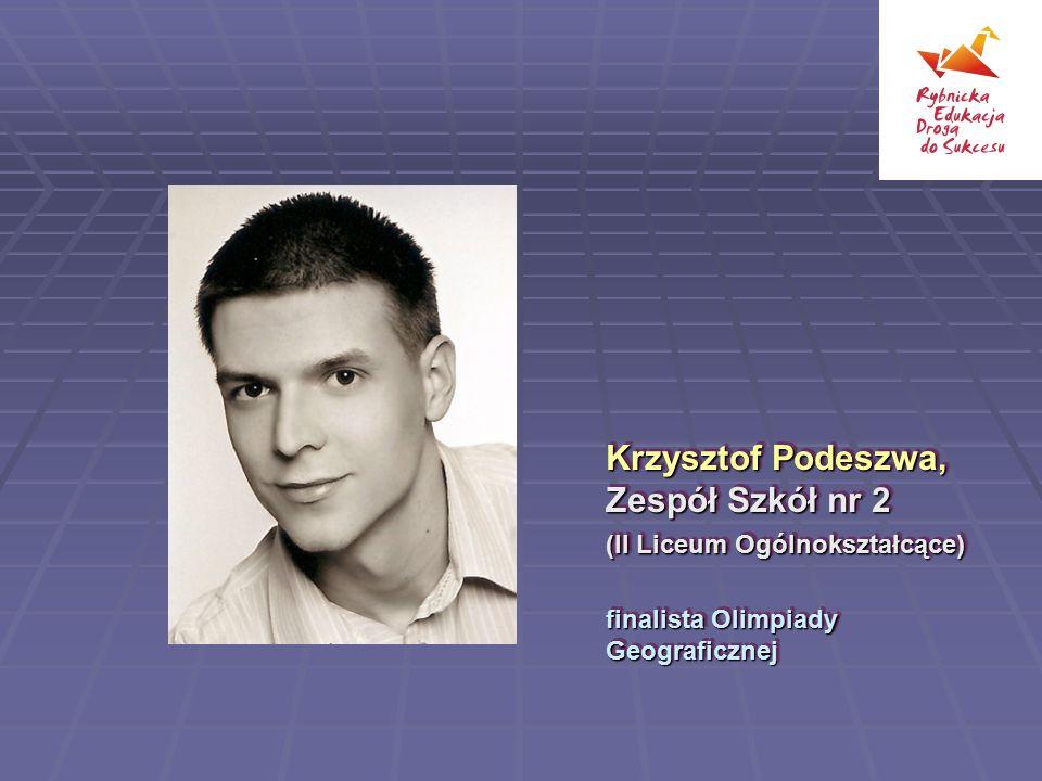 Krzysztof Podeszwa, Zespół Szkół nr 2 (II Liceum Ogólnokształcące)