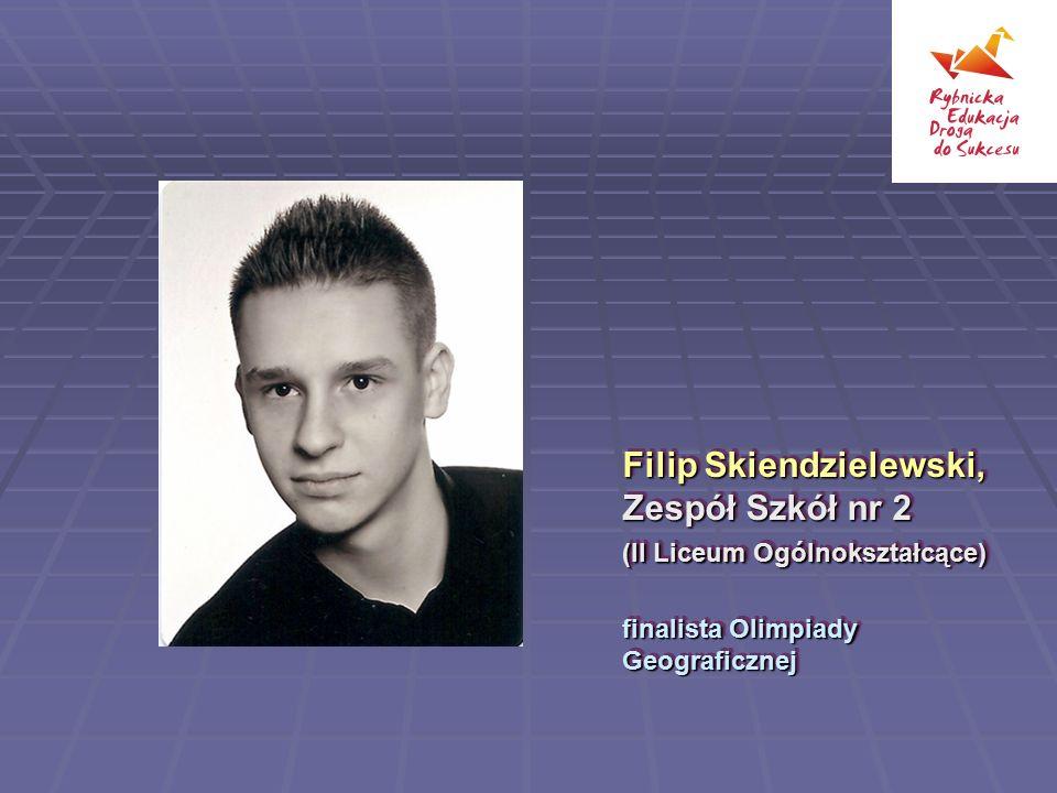 Filip Skiendzielewski, Zespół Szkół nr 2