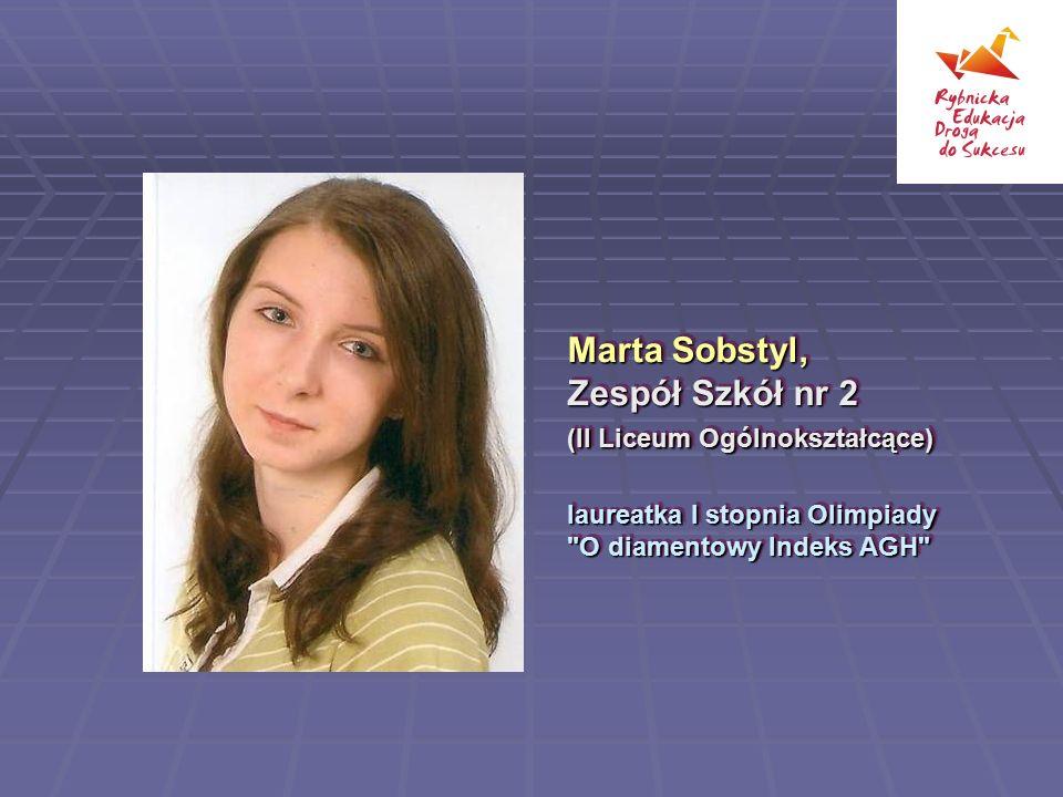 Marta Sobstyl, Zespół Szkół nr 2