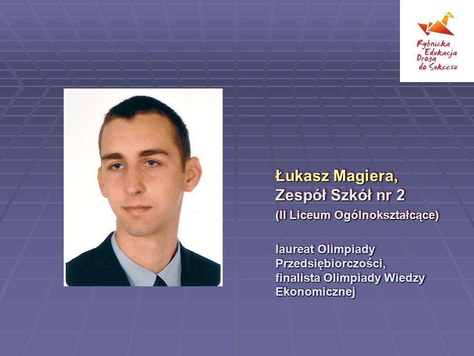 Łukasz Magiera, Zespół Szkół nr 2 (II Liceum Ogólnokształcące)