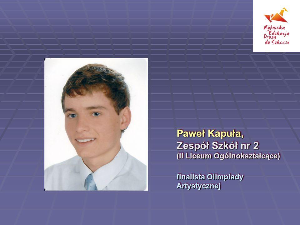 Paweł Kapuła, Zespół Szkół nr 2 (II Liceum Ogólnokształcące)