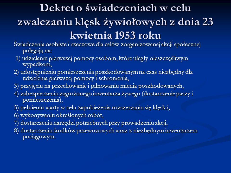 Dekret o świadczeniach w celu zwalczaniu klęsk żywiołowych z dnia 23 kwietnia 1953 roku