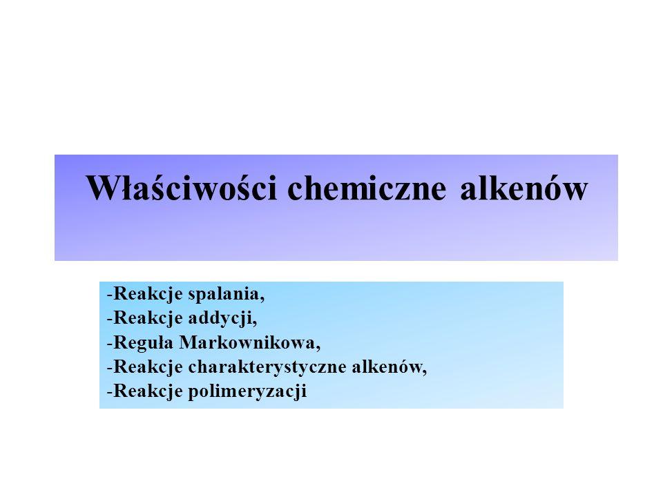 Właściwości chemiczne alkenów