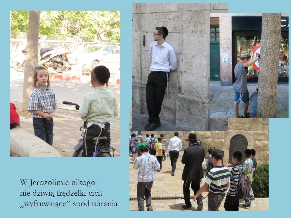 """W Jerozolimie nikogo nie dziwią frędzelki cicit """"wyfruwające spod ubrania"""
