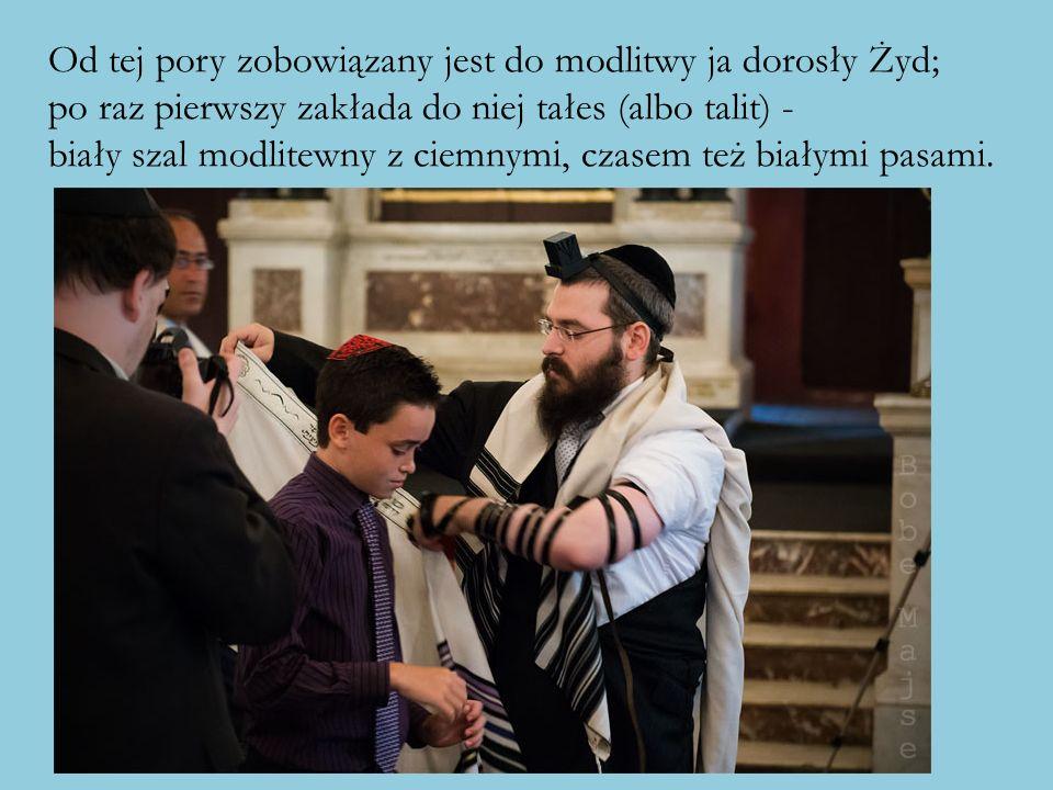 Od tej pory zobowiązany jest do modlitwy ja dorosły Żyd;