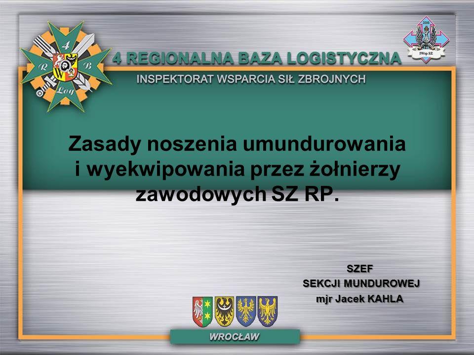 Zasady noszenia umundurowania i wyekwipowania przez żołnierzy zawodowych SZ RP.