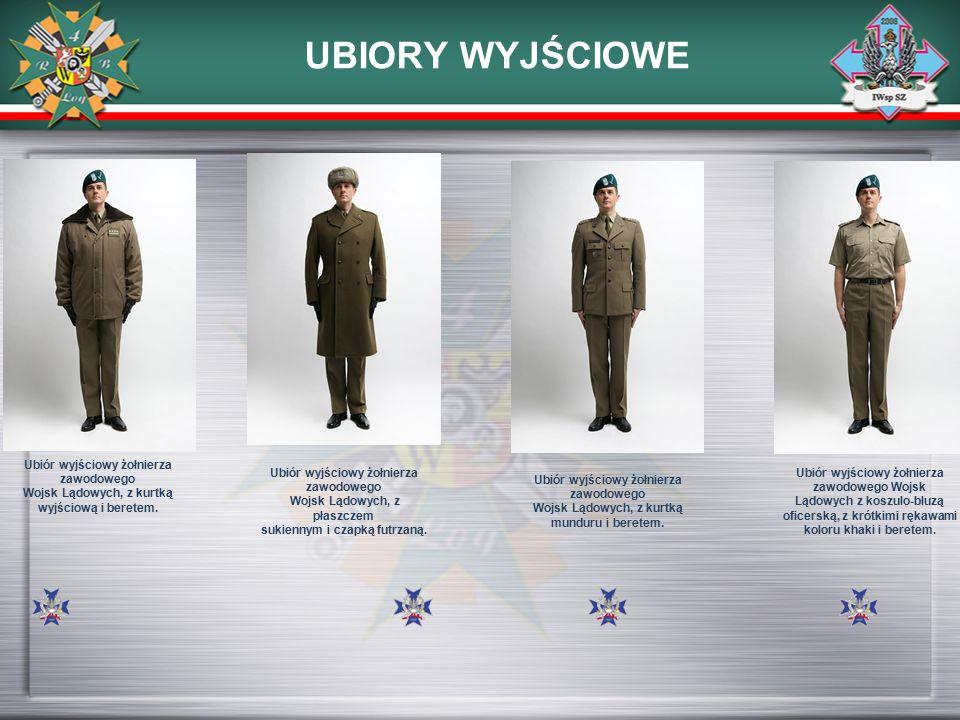 UBIORY WYJŚCIOWE Ubiór wyjściowy żołnierza zawodowego