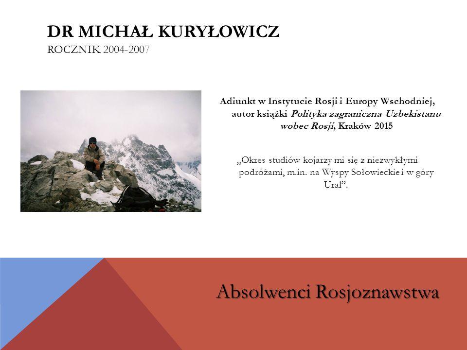 dr Michał Kuryłowicz rocznik 2004-2007