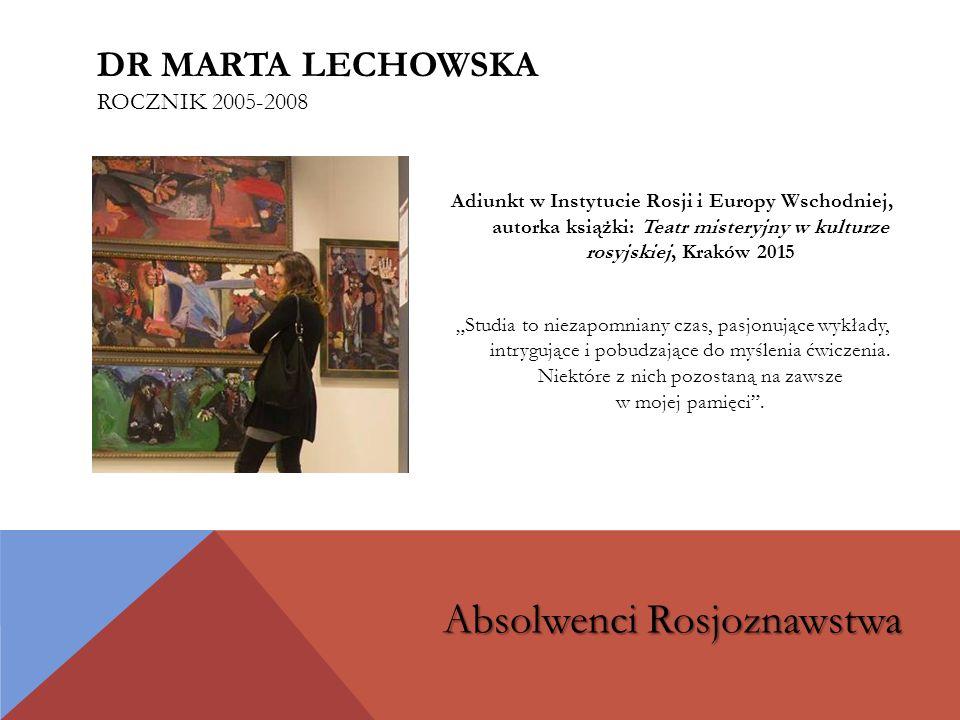 dr Marta Lechowska rocznik 2005-2008