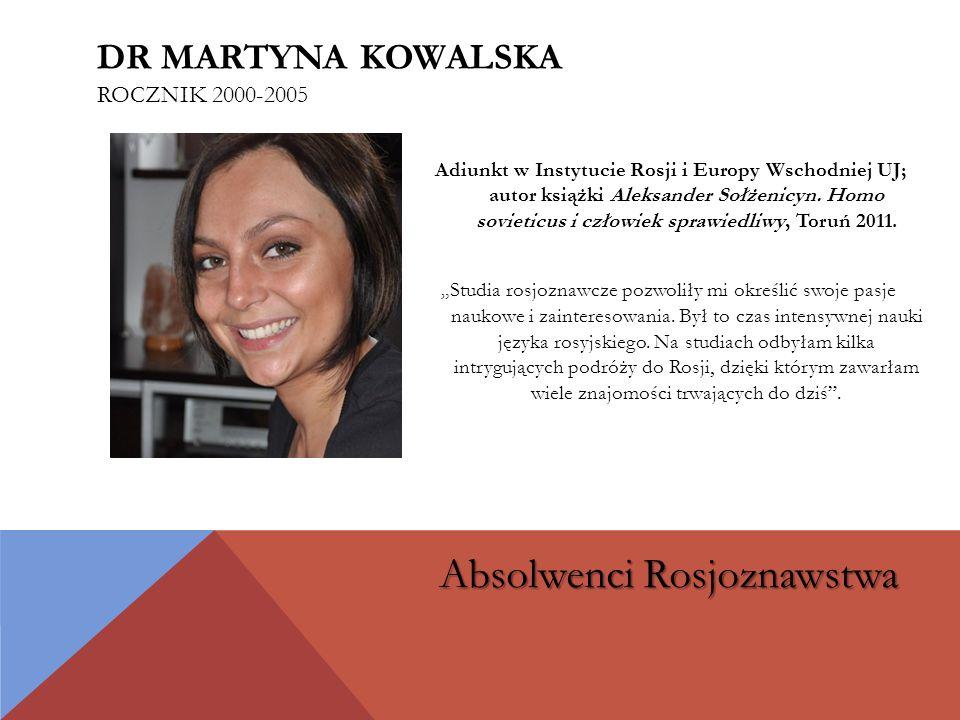 Dr martyna kowalska rocznik 2000-2005