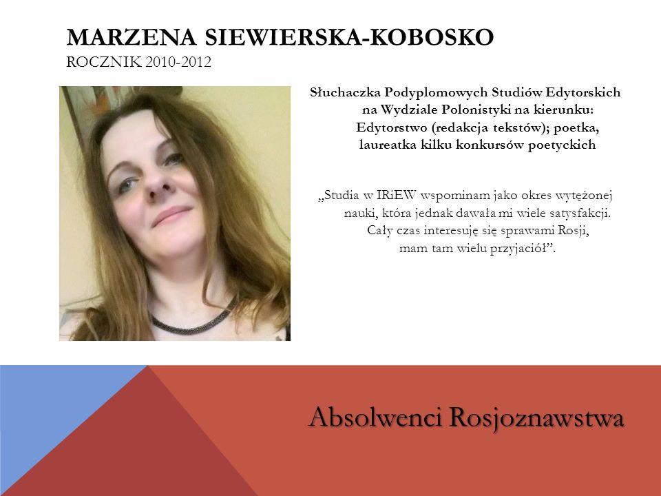 Marzena Siewierska-Kobosko rocznik 2010-2012