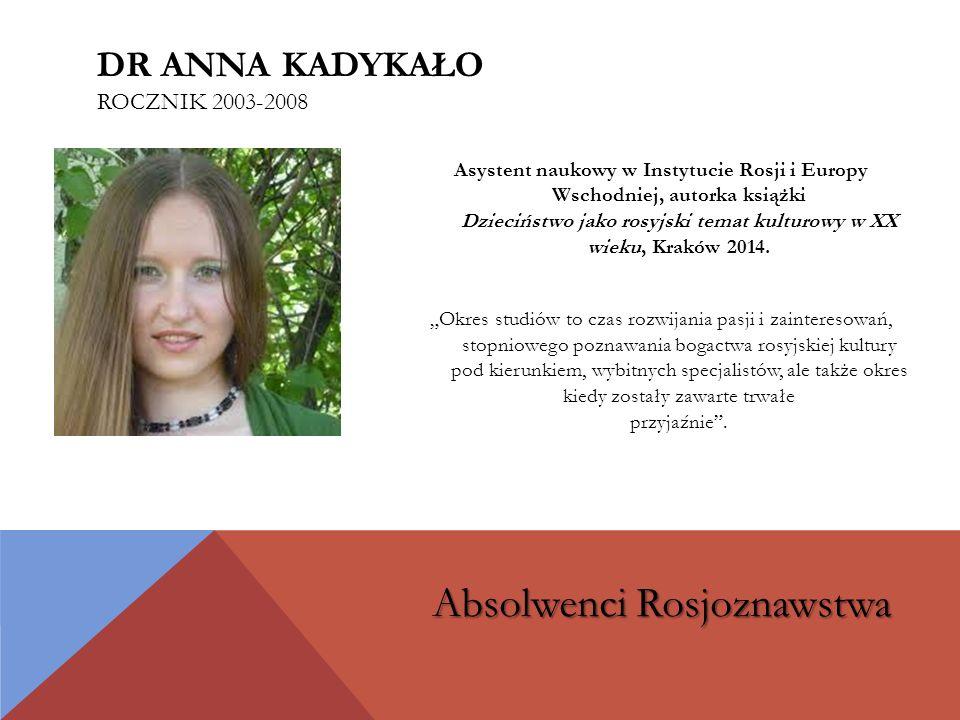dr Anna Kadykało rocznik 2003-2008