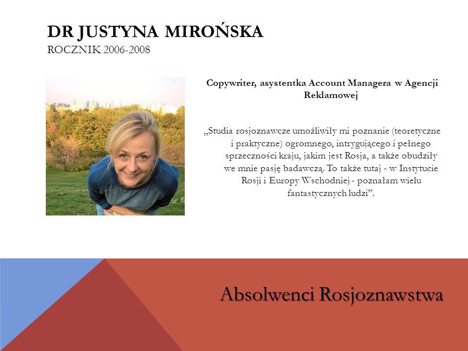 dr Justyna Mirońska rocznik 2006-2008