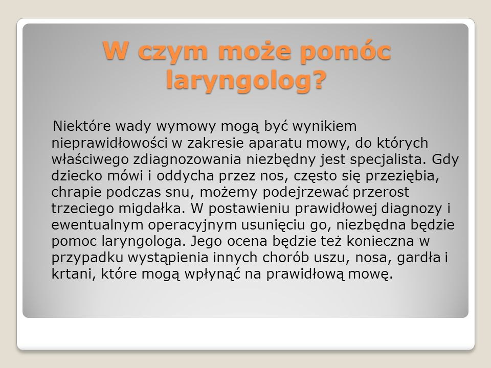 W czym może pomóc laryngolog