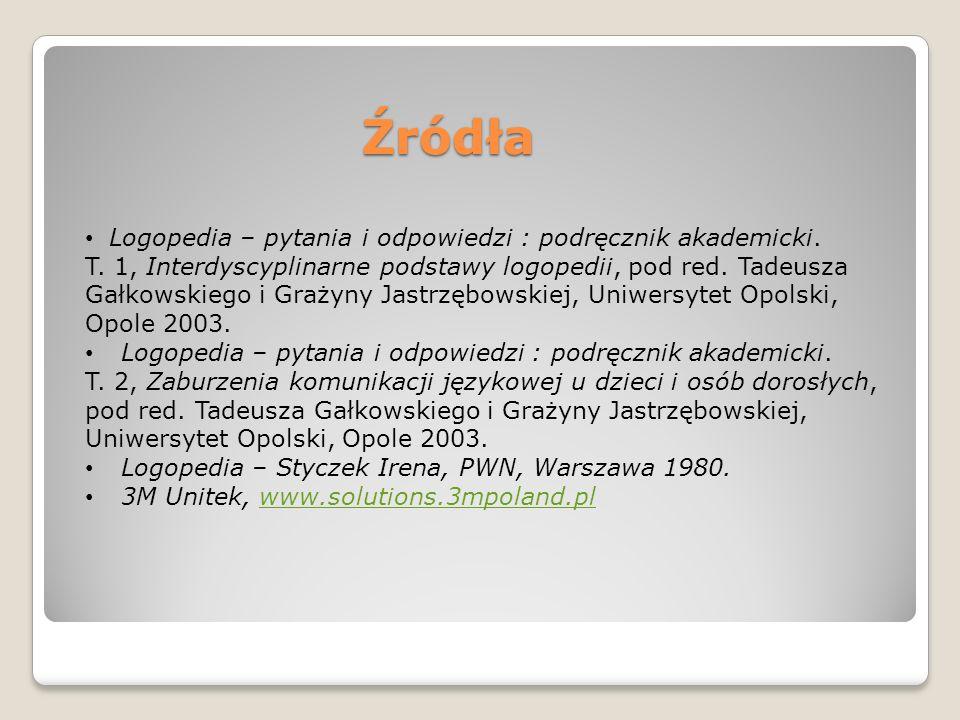 Źródła Logopedia – pytania i odpowiedzi : podręcznik akademicki.