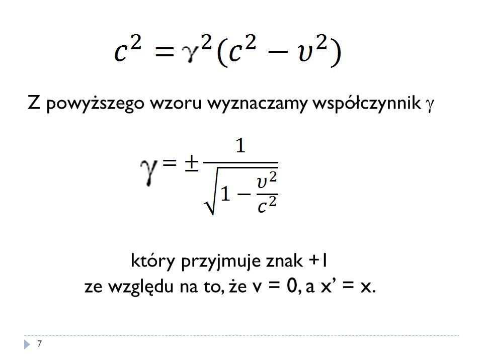 ze względu na to, że v = 0, a x' = x.