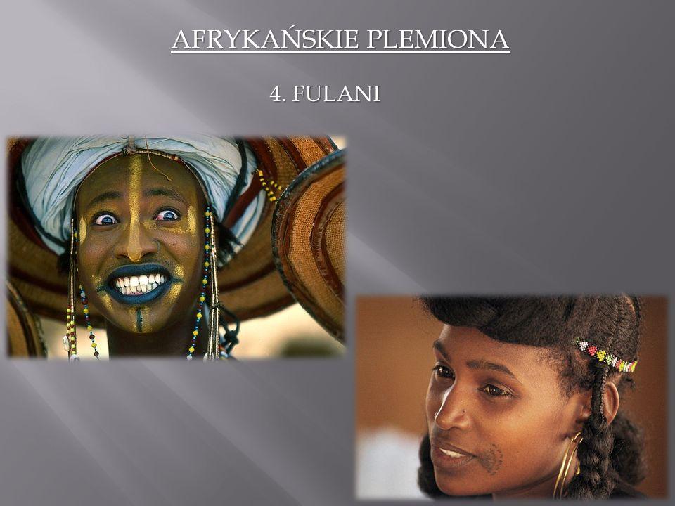 AFRYKAŃSKIE PLEMIONA 4. FULANI